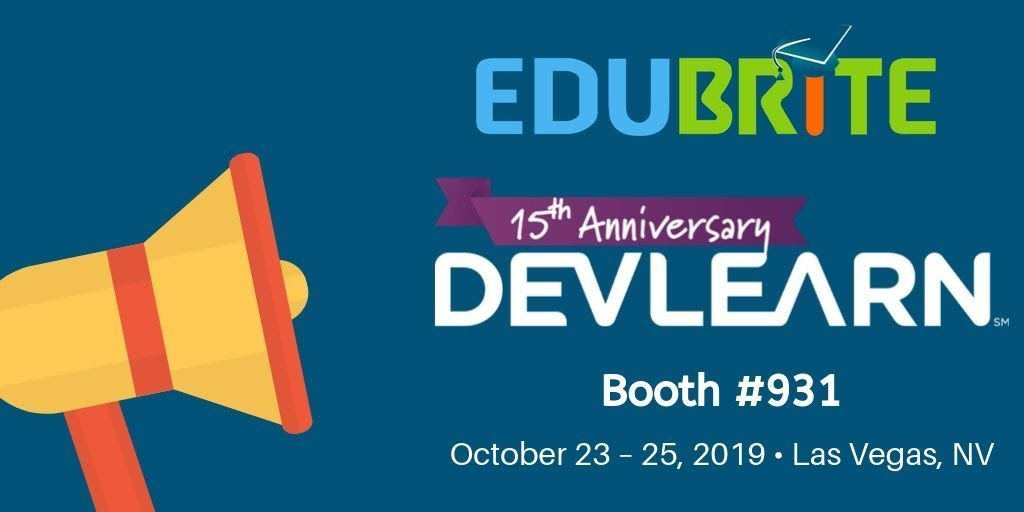 EduBrite Takes on DevLearn 2019!