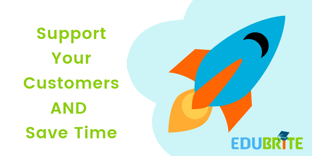 How to Support Your Customers AND Save Time